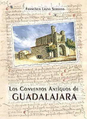 Libro de Conventos Antiguos de Guadalajara